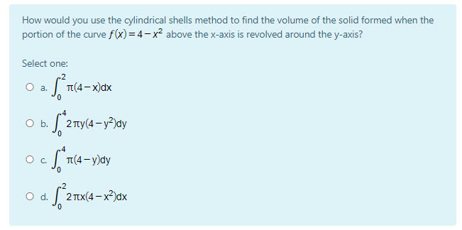 This shows the same question about a surface of revolution and cylindrical shells with the correct integral and three distractors correctly rendered.