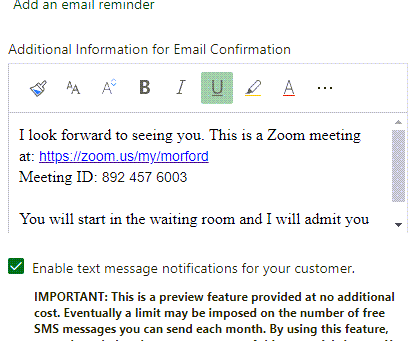 This just shows toe text I added with my Zoom info in the Additional Information box of the Services section.